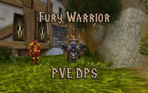 PVE Fury Warrior DPS Guide (WotLK 3